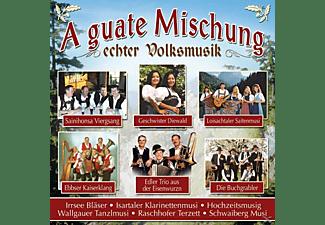VARIOUS - A Guate Mischung Echter Volksmusik  - (CD)