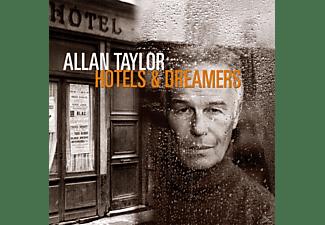 Allan Taylor - Hotels & Dreamers  - (CD)