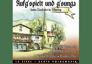 VARIOUS - Aufg'spielt Und G'sunga Beim Dorfwirt In Wiesing  - (CD)