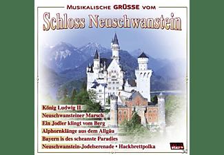 VARIOUS - Musikalische Grüße Vom Schloss Neuschwanstein  - (CD)