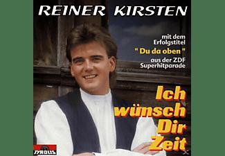 Reiner Kirsten - Ich Wünsch Dir Zeit  - (CD)