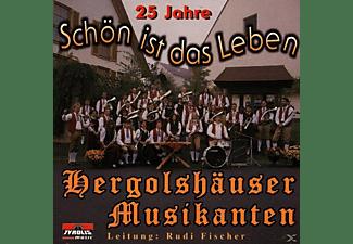 Hergolshäuser Musikanten - Hergolshäuser Musikanten - 25 Jahre - Schön Ist Das Leben  - (CD)