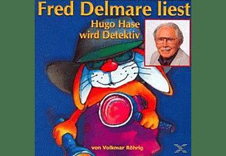 Fred Delmare - Hugo Hase wird Detektiv-ein Kinderkrim  - (CD)