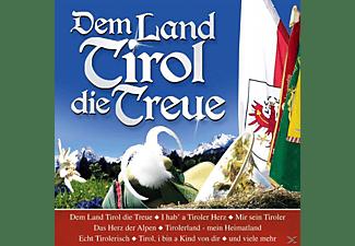 VARIOUS - Dem Land Tirol die Treue  - (CD)