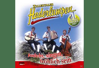Zillertaler Haderlumpen - Jodeln,Singen,Fröhlich Sein  - (CD)