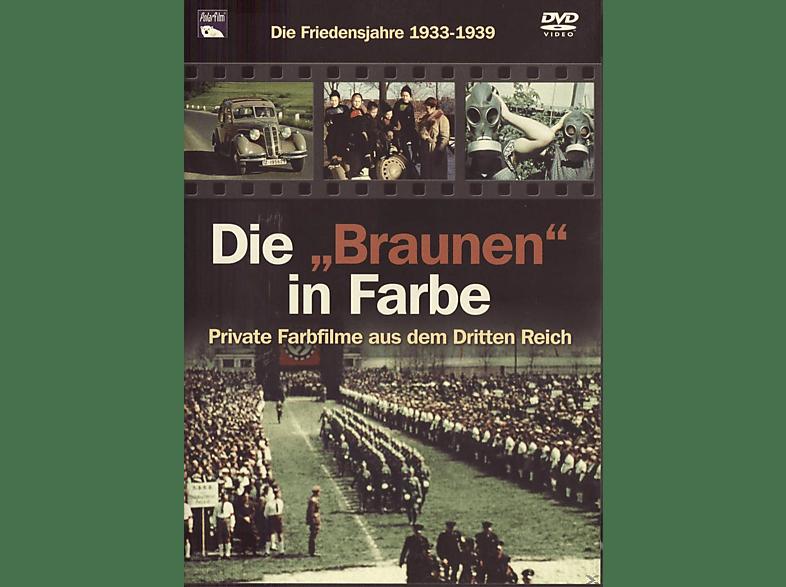 Die Braunen in Farbe - Friedensjahre 1933-1939 [DVD]