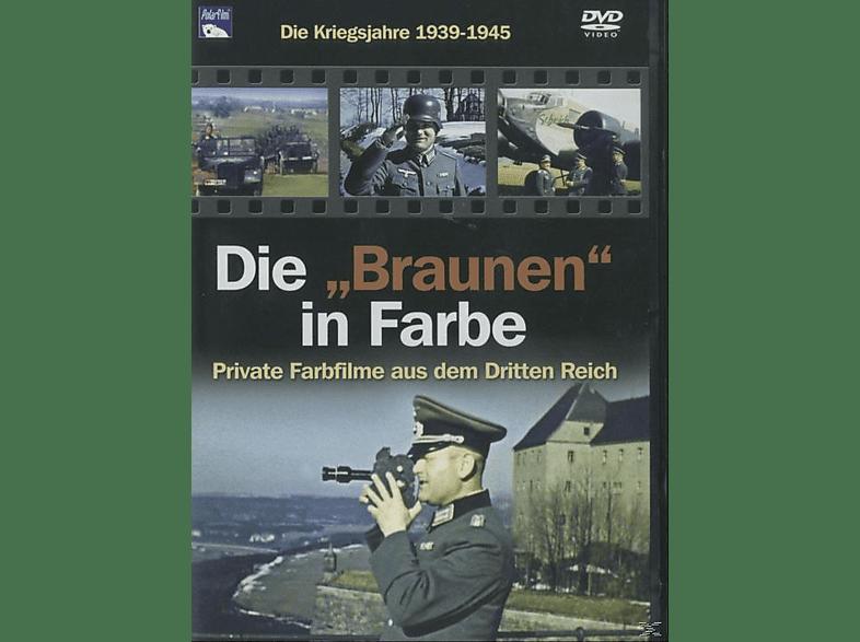 """Die """"Braunen"""" in Farbe: Die Kriegsjahre 1939 - 1945 [DVD]"""