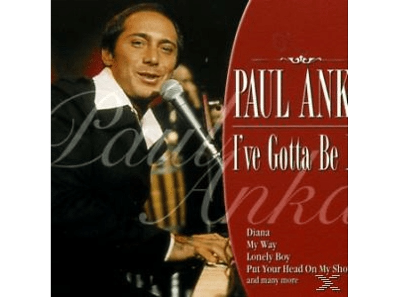 Paul Anka - I'VE GOTTA BE ME [CD]