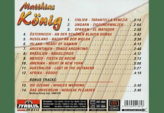 Matthias König - Mit Der Panflöte Um Die Welt  - (CD)