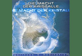 VARIOUS - Die Macht Der Kristalle (Wellness & Meditation)  - (CD)