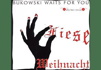Bukowski Waits For You - Fiese Weihnacht  - (CD)
