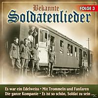 VARIOUS - Bekannte Soldatenlieder Folge 3 [CD]
