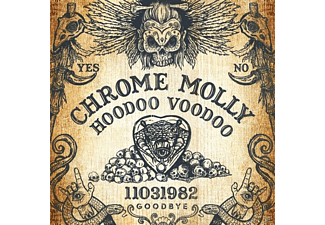 Chrome Molly - Hoodoo Voodoo  - (CD)