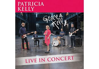 Patricia Kelly - Grace & Kelly-Live In Concert  - (CD)