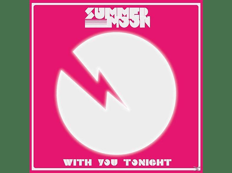 Summer Moon - With You Tonight [Vinyl]