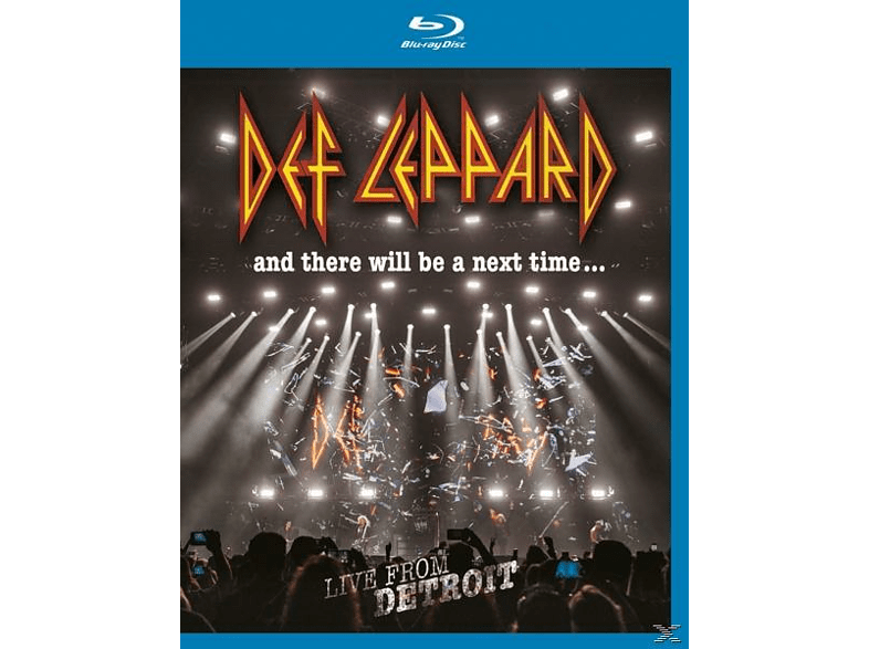 Def Leppard - And There Will Be A Next Time...Live From Detroit [Blu-ray]