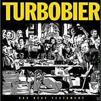 Turbobier - Das Neue Festament [CD]