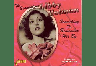 Libby Holman - The Scandalous Libby Holman  - (CD)