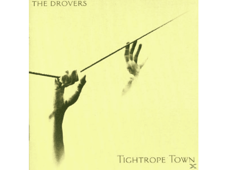 Drovers - Tightrope Town [CD]