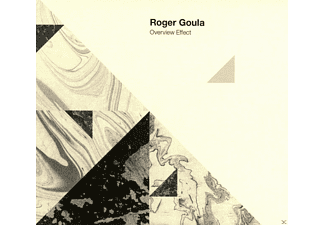 Roger Goula - Overview Effect  - (CD)