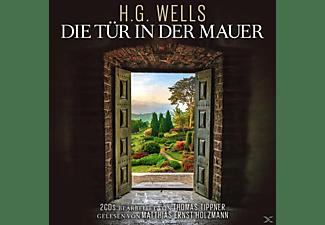BEARBEITER: T. TIPPNER - GELESEN VON M.E. HOLZMANN - Die Tür In Der Mauer-H.G.Wells  - (CD)