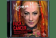 Myriam Von M. - Fuck Cancer - (CD)