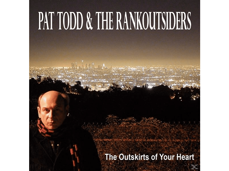 Pat & The Rankoutsiders Todd - The Outskirts Of Your Heart [Vinyl]