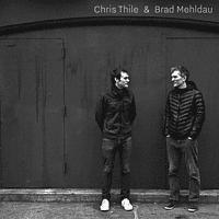 Chris Thile, Brad Mehldau - Chris Thile & Brad Mehldau [CD]