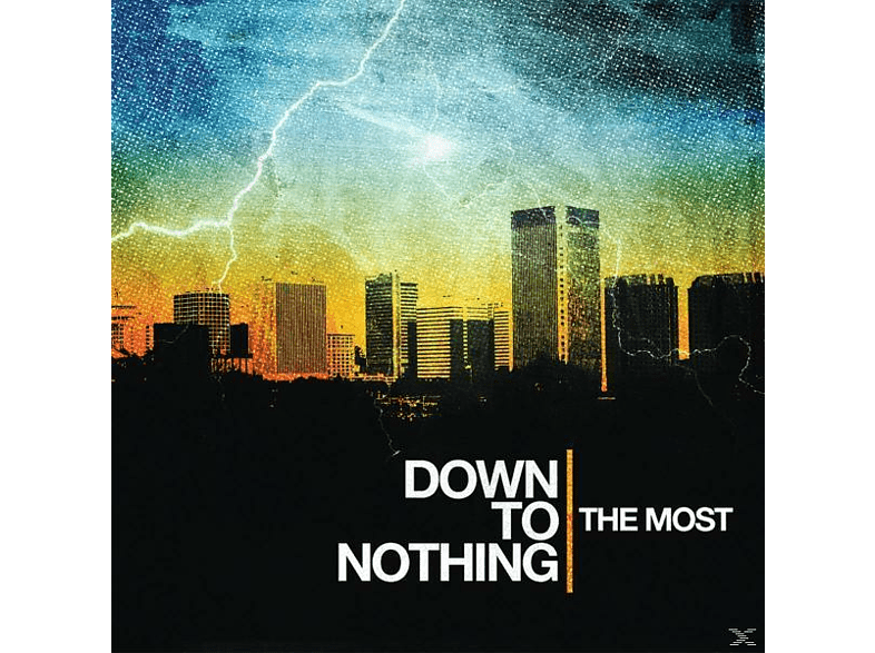 Down To Nothing - THE MOST [CD]