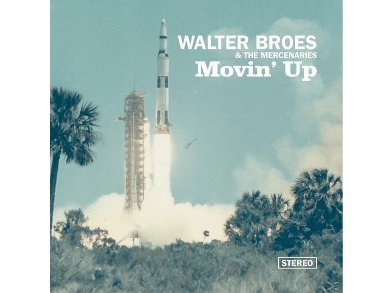 Walter Broes, The Mercenaries Broes - Movin' Up [CD]