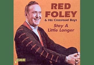 Red Foley - Stay A Little Longer  - (CD)