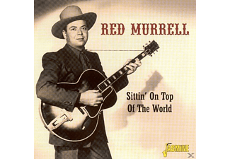 Red Murrell - Sittin' On Top Of The World  - (CD)