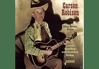 Carson Robison - Blue Train River  - (CD)