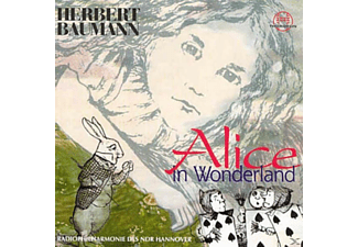 Ndr Radio-philharmonie Hannover, Herbert Baumann - Alice In Wonderland - (CD)