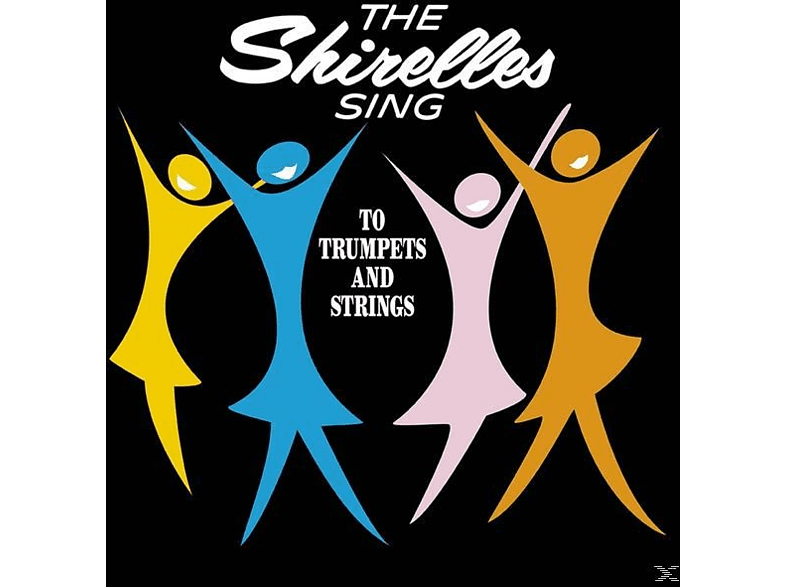 The Shirelles - Sing To Trumpets And Strings [Vinyl]