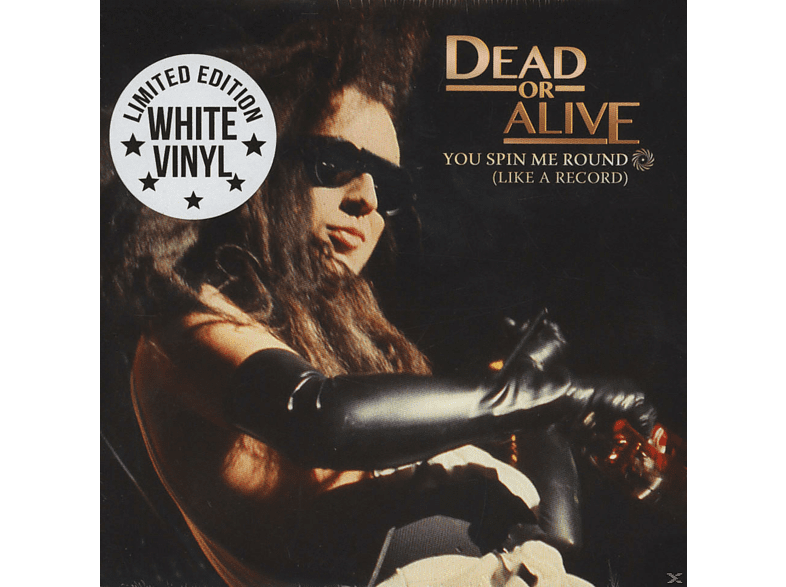 Dead Or Alive - You Spin Me Round (Like A Record) [Vinyl]