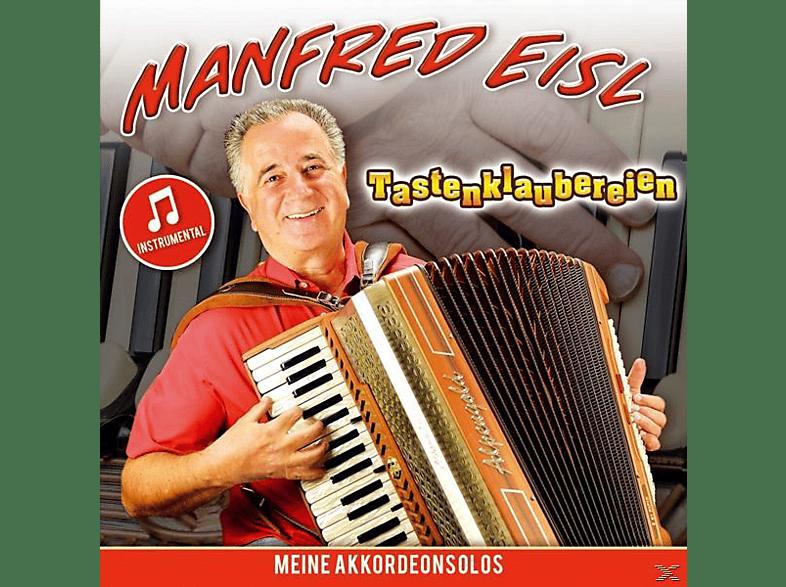 Manfred Eisl - Tastenklaubereien-meine Akkordeonsolos [CD]