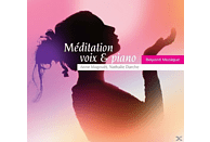 Anne Magouet, Nathalie Darche - Meditation Gesang & Klavier [CD]