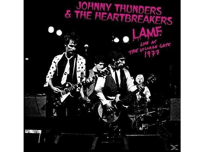 Johnny Thunders, The Heartbreakers - L.A.M.F.-Live At The Village Gate 1977 [CD]