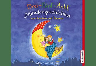 Drei-Fünf-Acht-Minutengeschichten zum Kuscheln und Träumen  - (CD)