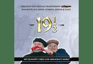Dj Happy Vibes Und Abm Kraft Horst - 19 ½ Jahre-Das Beste aus der Radioshow Maximal  - (CD)