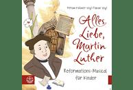 Miriam Küllmer-Vogt, Fabian Vogt - Alles Liebe,Martin Luther [CD]