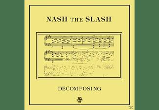 Nash The Slash - Decomposing  - (Vinyl)