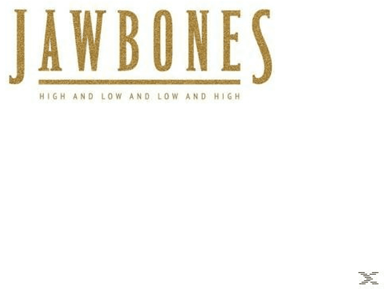Jawbones - High And Low And Low And High [Vinyl]