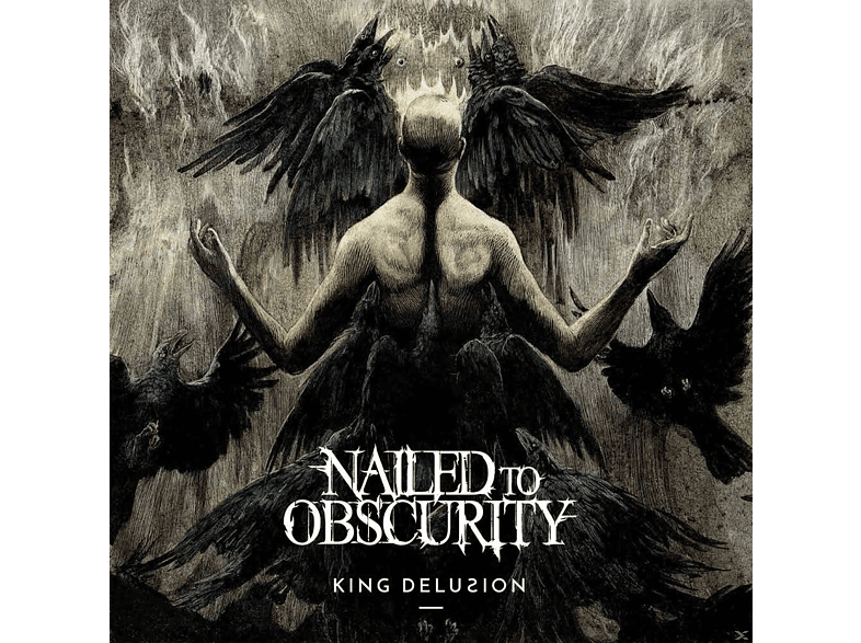 Nailed To Obscurity - King Delusion [Vinyl]