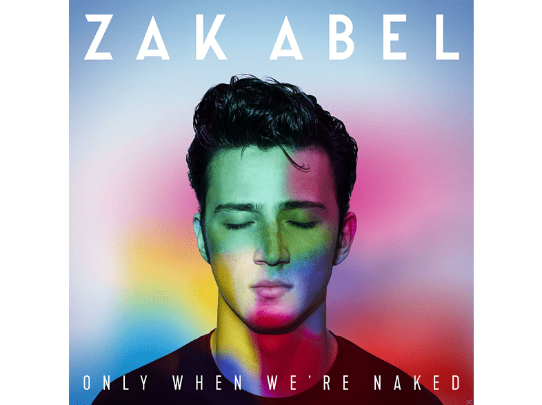 Zak Abel - Only When We're Naked [CD]