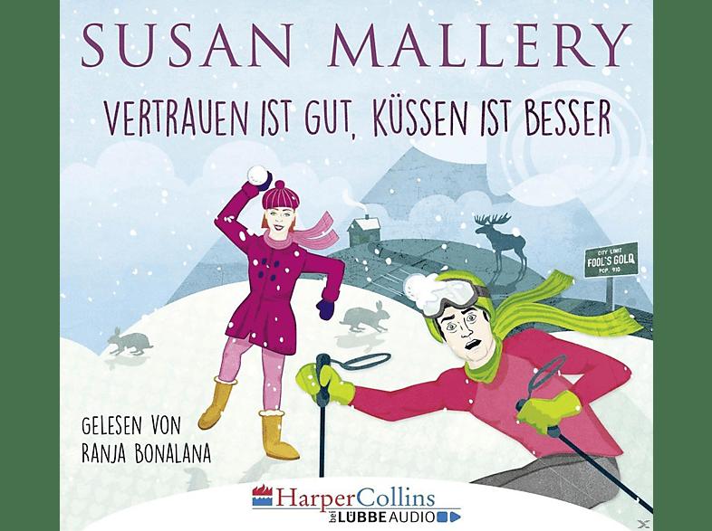 Susan Mallery - Vertrauen ist gut, Küssen ist besser - (CD)