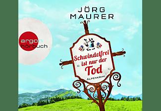 Jörg Maurer - Schwindelfrei Ist Nur Der Tod (SA)  - (CD)