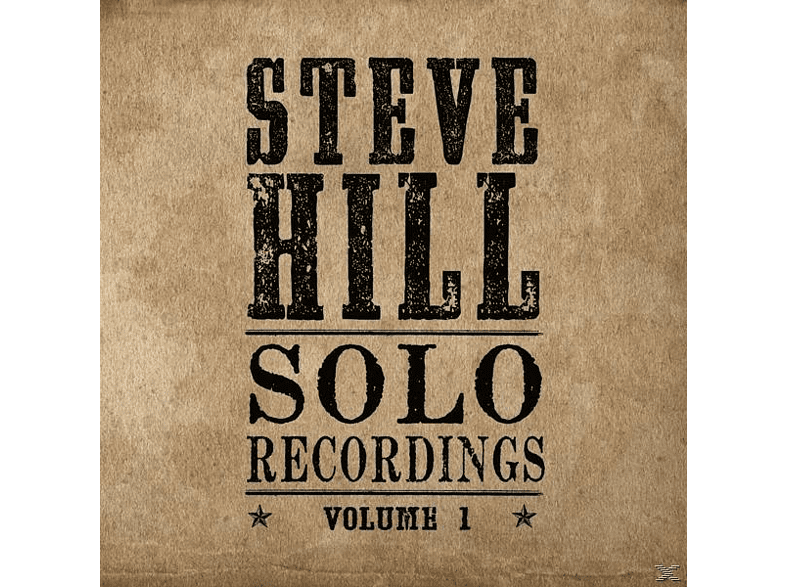 Steve Hill - Solo Recordings Vol.1 [CD]