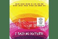VARIOUS - I Said No Doctors! [LP + Download]